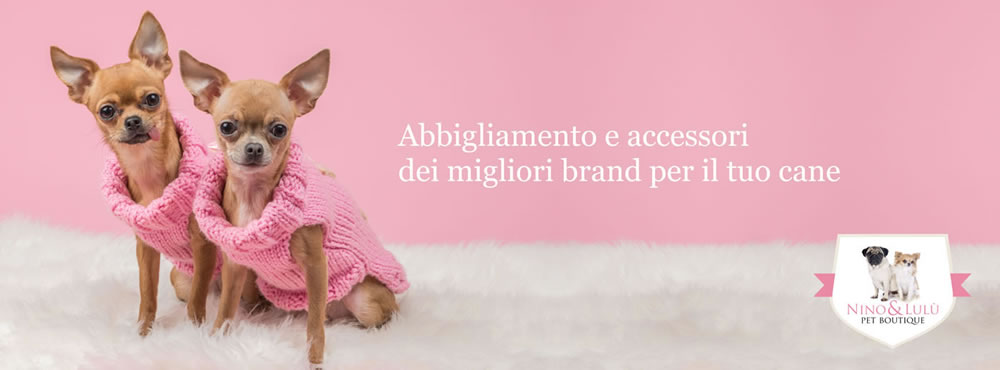 Nino & Lulù pet boutique